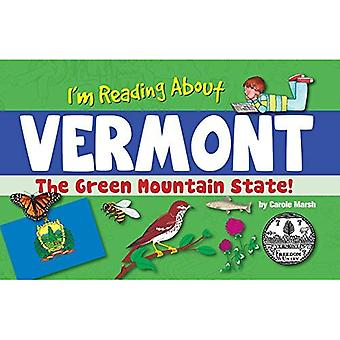 I'm Reading about Vermont (Vermont Experience)