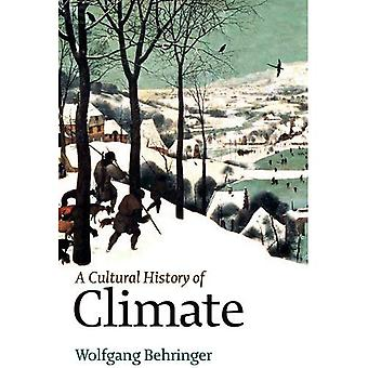 A Cultural History of Climate