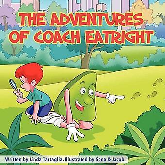 Die Abenteuer von Coach Eatright