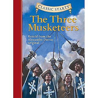 Classic Starts: Three Musketeers, The: Retold from the Alexandre Dumas Original (Classic Starts) [Abridged]