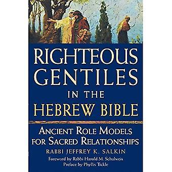 Les gentils justes dans la Bible hébraïque: anciens modèles pour relations sacrées