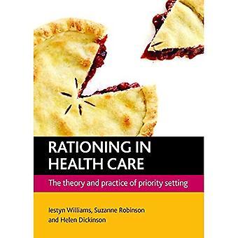 Rationierung im Gesundheitswesen: Theorie und Praxis der Festlegung von Prioritäten