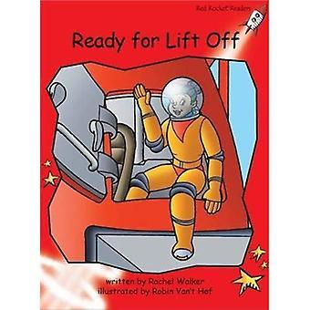 Prêt pour Lift Off!: niveau 1: au début (Red Rocket lecteurs: Fiction ensemble B).