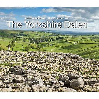 Photographic Highlights of the Yorkshire Dales