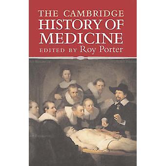 Cambridge History of Medicine by Roy Porter