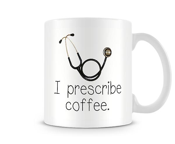 I Prescribe Coffee Mug