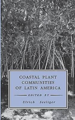 Coastal Plant Communicravates of Latin America by Seeliger & Ulrich