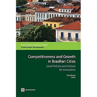 Konkurrenskraft och tillväxt i brasilianska städer lokala strategier och åtgärder för Innovation av Zhang & Ming