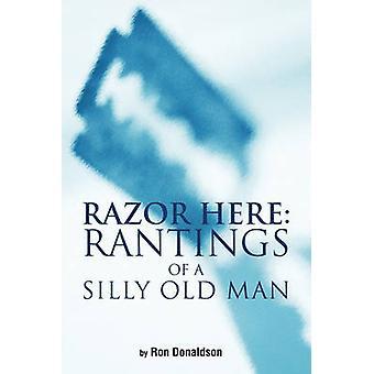 Razor här Rantings av en dum gubbe av Donaldson & Ron