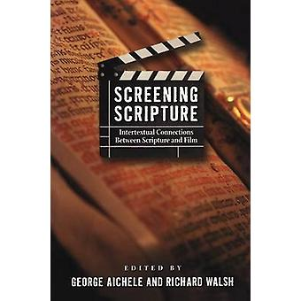 Screening Scripture by Aichele & George