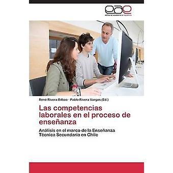 Las Competencias Laborales En El Proceso de enseñanza por Rivera Bilbao Rene