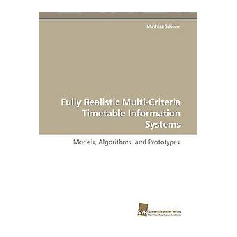 Fully Realistic MultiCriteria Timetable Information Systems by Schnee & Mathias