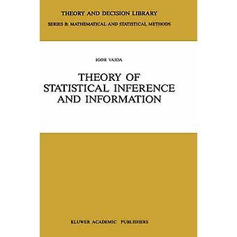 Teoría de inferencia estadística y de información por Vajda & Igor