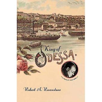 Kongen av Odessa - en roman av Isaac Babel av Robert A. Rosenstone - 9780