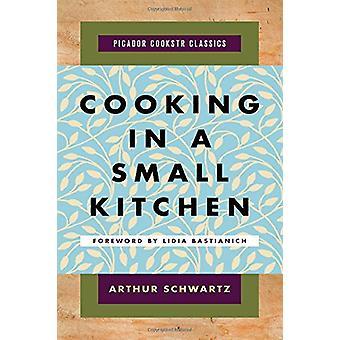 Matlagning i ett litet kök av Professor Arthur Schwartz - 97812501283
