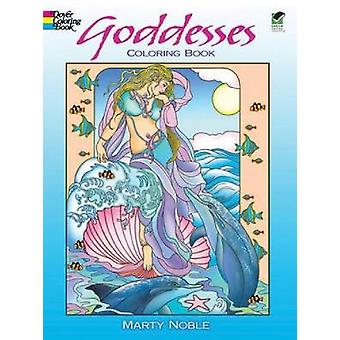 Goddesses - Coloring Book by Marty Noble - 9780486480282 Book