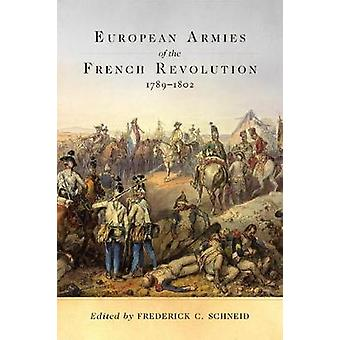 European Armies of the French Revolution - 1789-1802 by Frederick C S