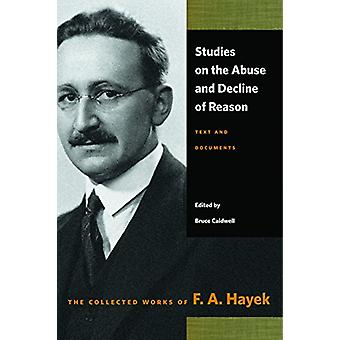 Studies on the Abuse & Decline of Reason by Studies on the Abuse