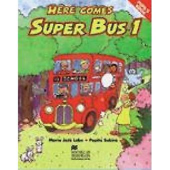 Here Comes Super Bus 1 AB Swiss by Lobo Et Al - 9781405076913 Book
