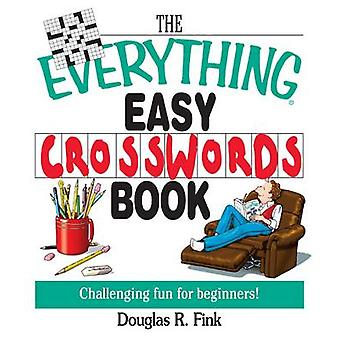 The Everything Easy Cross-Words Book - Challenging Fun for Beginners (