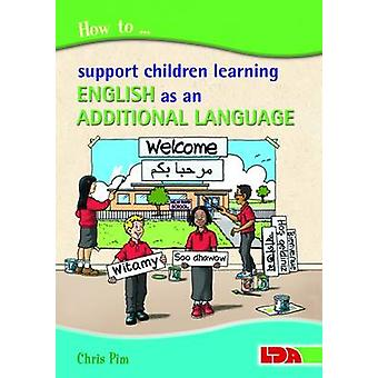 How to Support Children Learning English as an Additional Language by
