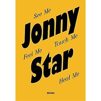 Jonny Star - See Me - Feel Me - Touch Me - Heal Me by Ralf Hanselle -