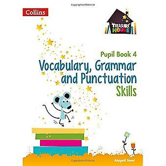 Wortschatz, Grammatik und Zeichensetzung Fähigkeiten Schüler Buch 4 (Schatzkammer) (Schatzkammer)