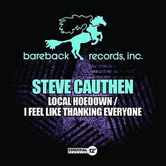 Steve Cauthen - Local Hoedown / I Feel Like Thanking Everyone USA import