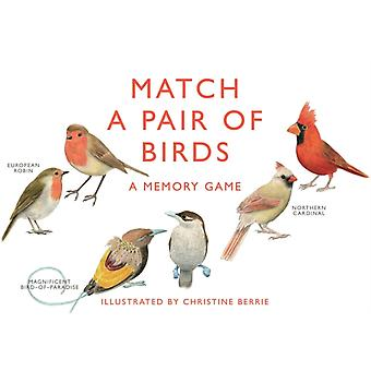 Match a Pair of Birds: A Memory Game (Hardcover) by Berrie Christine Unwin Mike