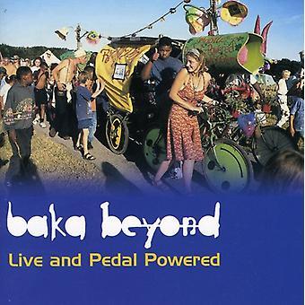 Baka Beyond - Live & Pedal Powered [CD] USA import