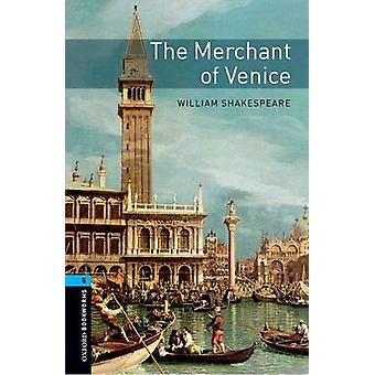 Oxford Bookworms Library Level 5 The Merchant of Venice by William Shakespeare
