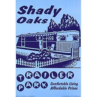 Retro-Shady Oaks Trailer Park Plakat Poster drucken