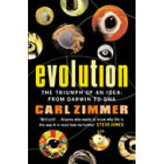 Evolution - The Triumph of an Idea by Carl Zimmer - Stephen Jay Gould