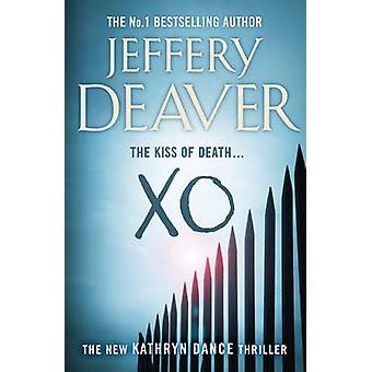 XO - Book 3 by Jeffery Deaver - 9780340937310 Book