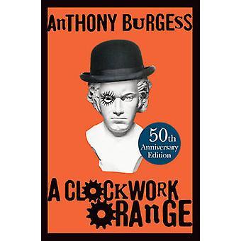 アンソニー ・ バージェス - 9780434021512 本で時計仕掛けのオレンジ