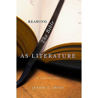Lecture de la Bible comme littérature de Jeanie C. Crain - Bo 9780745635088