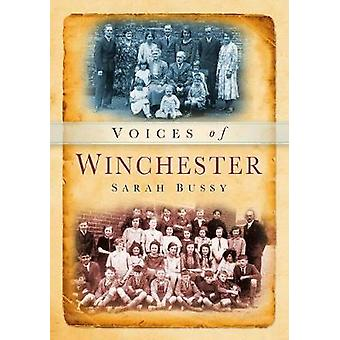 Voices of Winchester by Sarah Bussy - 9780752424477 Book