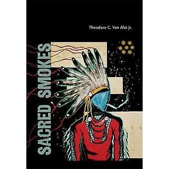 Sacred Smokes by Sacred Smokes - 9780826359902 Book