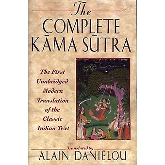 The Kama Sutra - The First Unabridged Modern Translation of the Classi