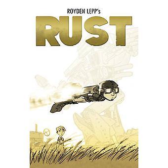 Roest - Volume 1 door Royden Lepp - Rebecca Taylor - Royden Lepp - 978193