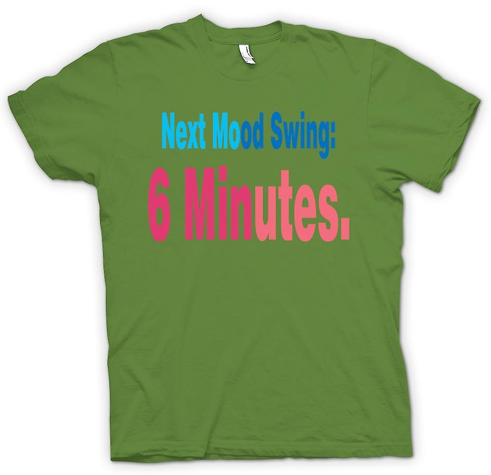 Mens t-shirt-prossimo Mood Swing: 6 minuti