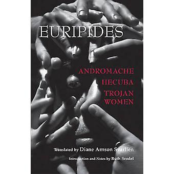 Andromache - Hecuba - Trojan Women by Euripides - Diane Arnson Svarli