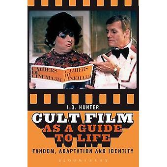 Film culte comme Guide de vie - Fandom - Adaptation - et identité par I