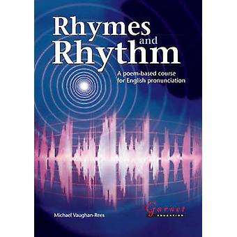 Rhymes and Rhythm - A Poem-based Course for English Pronunciation Stud