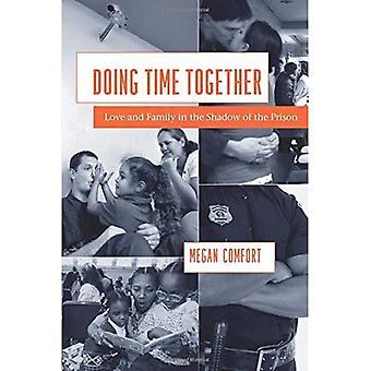 Zeit zusammen zu machen: Liebe und Familie im Schatten des Gefängnisses