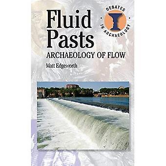 Fluid Pasts