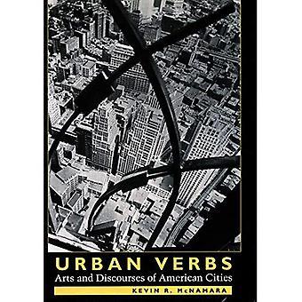Stedelijke werkwoorden: Arts en Discourses van Amerikaanse steden