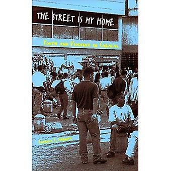 Gatan är mitt hem: Ungdom och våld i Caracas
