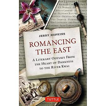 Romancing the East: A Literary Odyssey from Shangri-La to the River Kwai