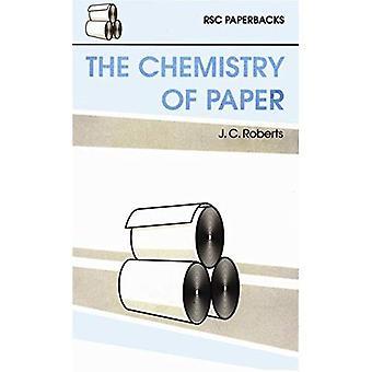 La chimie du papier (livres de poche RSC)